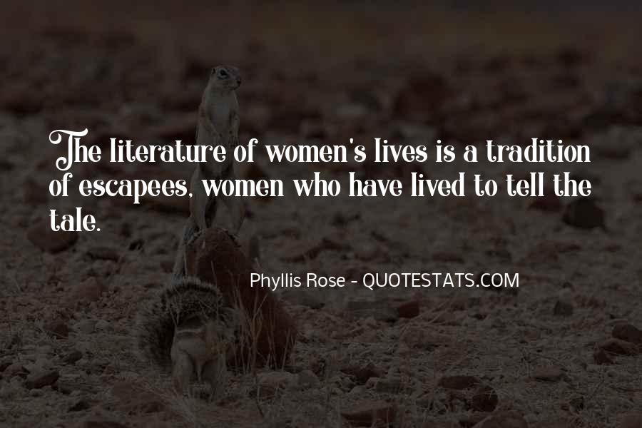 Phyllis Rose Quotes #1236579