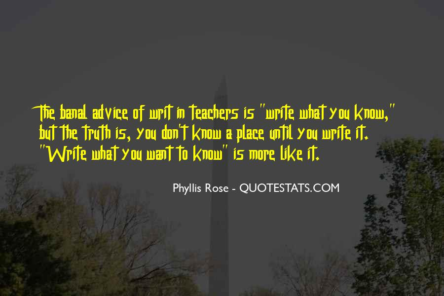 Phyllis Rose Quotes #1466458
