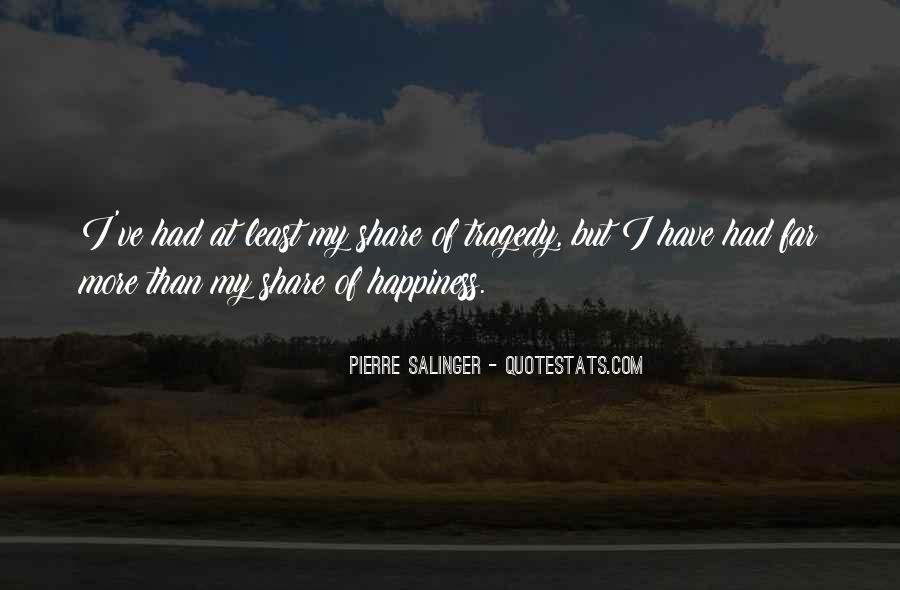 Pierre Salinger Quotes #1208986