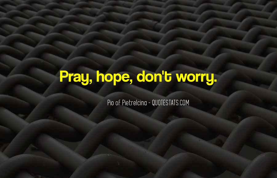 Pio Of Pietrelcina Quotes #1104531