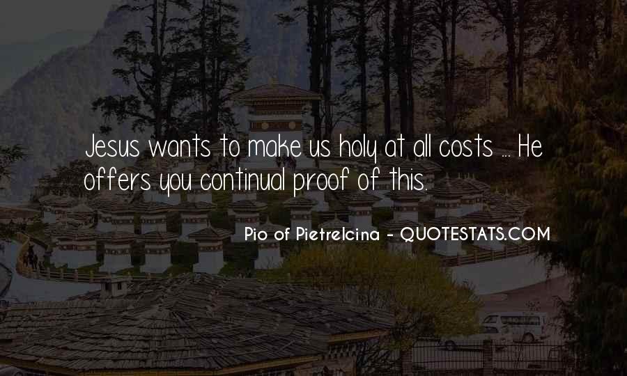 Pio Of Pietrelcina Quotes #1128876