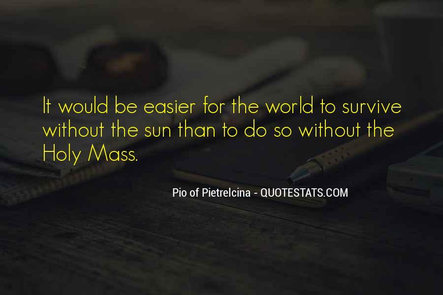 Pio Of Pietrelcina Quotes #1153491