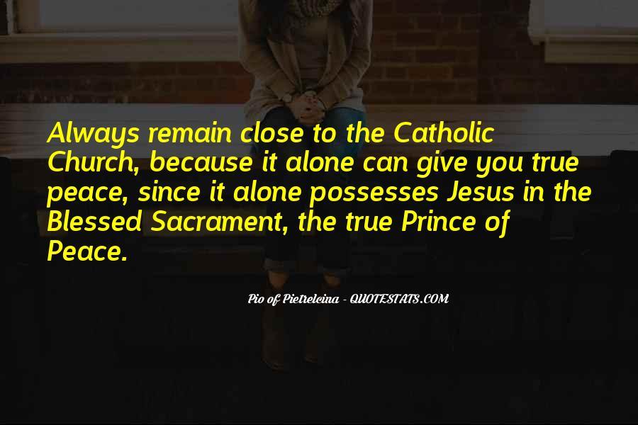 Pio Of Pietrelcina Quotes #1327979