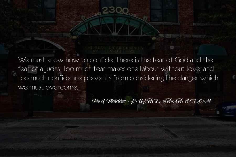Pio Of Pietrelcina Quotes #1379036