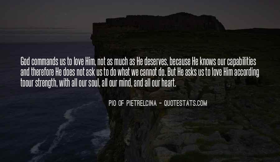 Pio Of Pietrelcina Quotes #146076
