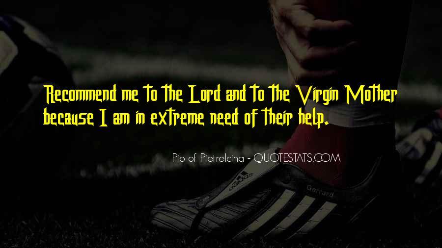 Pio Of Pietrelcina Quotes #1501429