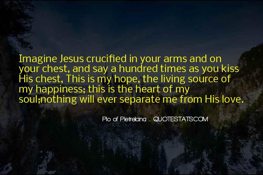 Pio Of Pietrelcina Quotes #1554457