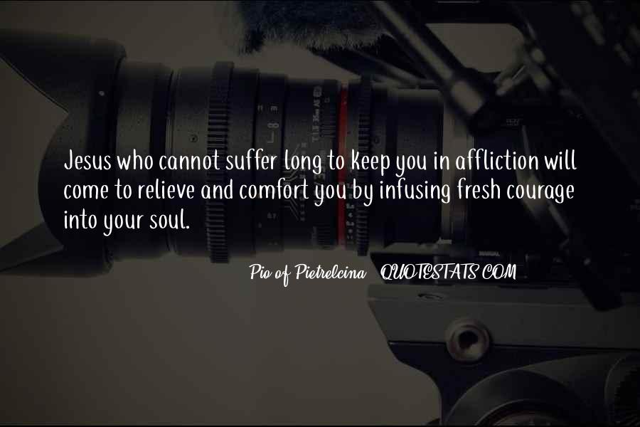 Pio Of Pietrelcina Quotes #1854370