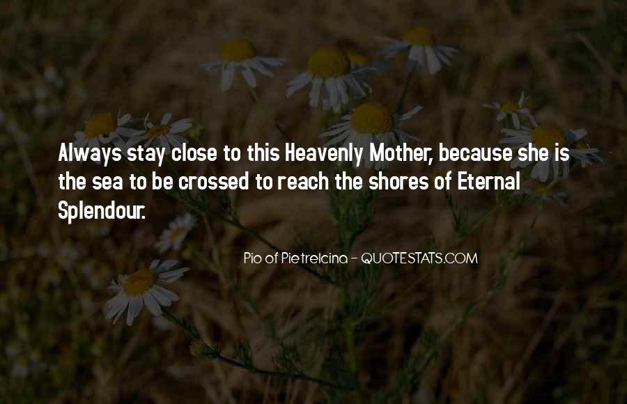 Pio Of Pietrelcina Quotes #21534