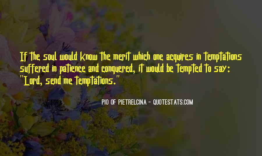 Pio Of Pietrelcina Quotes #390353