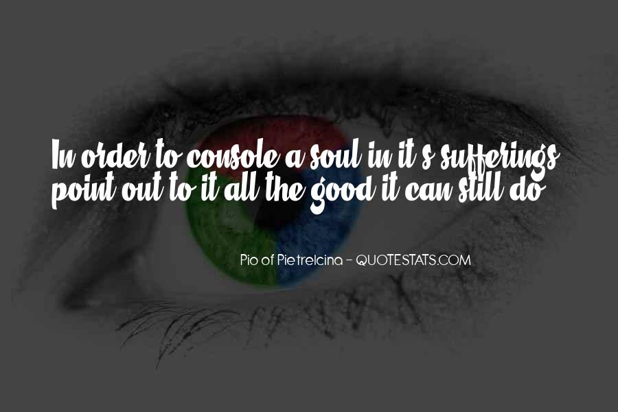 Pio Of Pietrelcina Quotes #537648