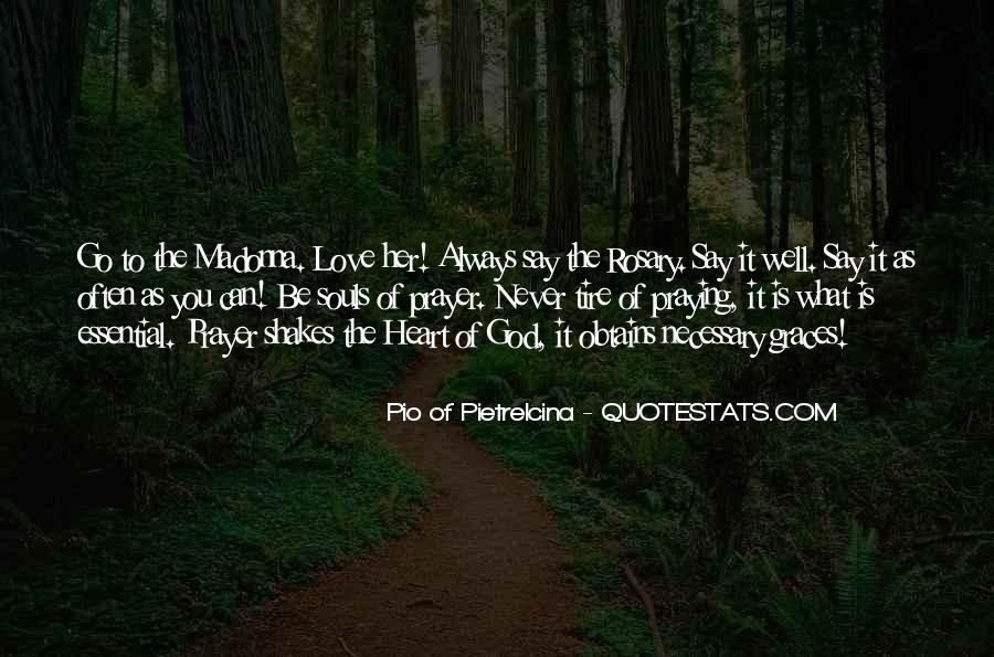 Pio Of Pietrelcina Quotes #591024