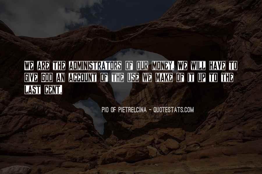 Pio Of Pietrelcina Quotes #618308
