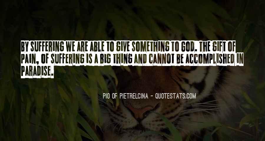 Pio Of Pietrelcina Quotes #640486