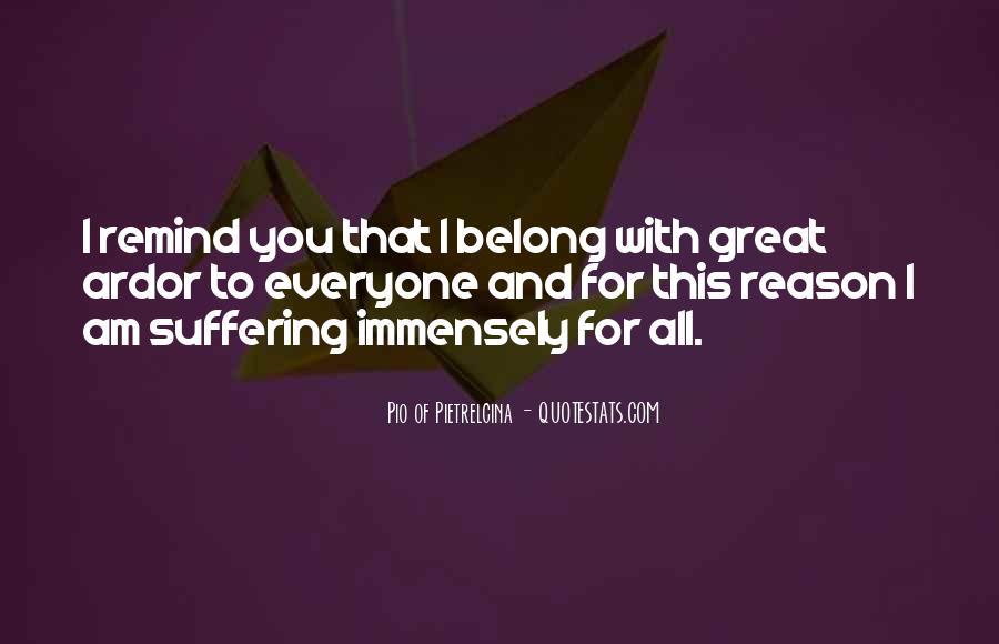 Pio Of Pietrelcina Quotes #708396