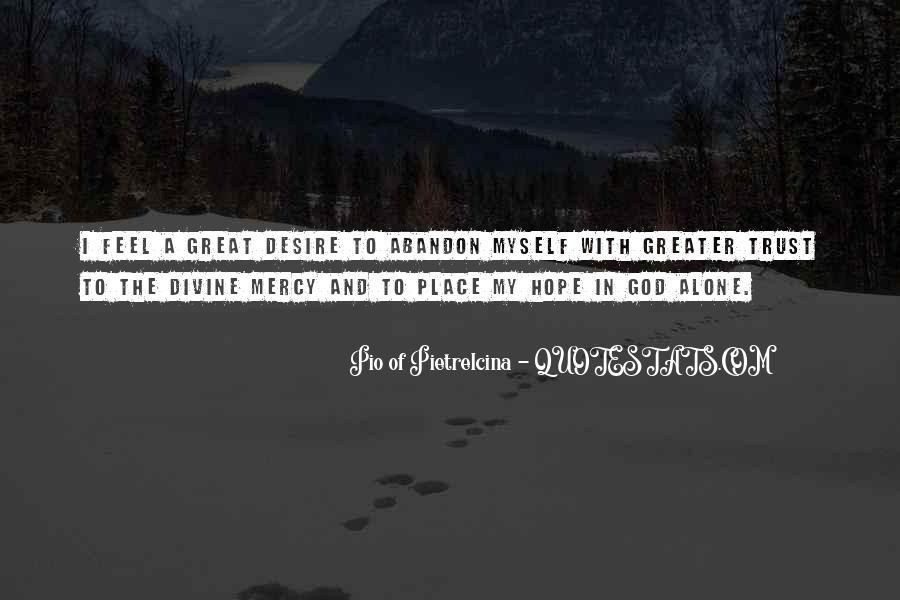 Pio Of Pietrelcina Quotes #817650