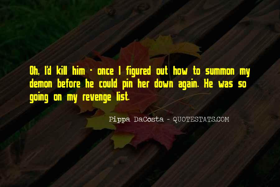 Pippa DaCosta Quotes #1122768