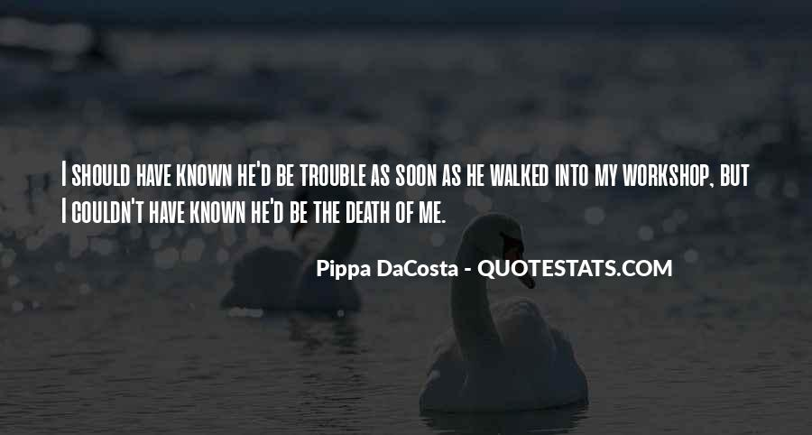 Pippa DaCosta Quotes #1312349
