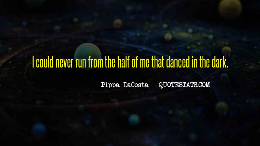Pippa DaCosta Quotes #1470976
