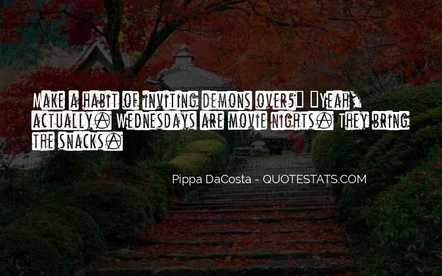 Pippa DaCosta Quotes #21951