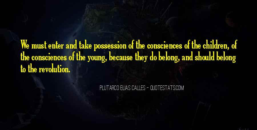 Plutarco Elias Calles Quotes #92078
