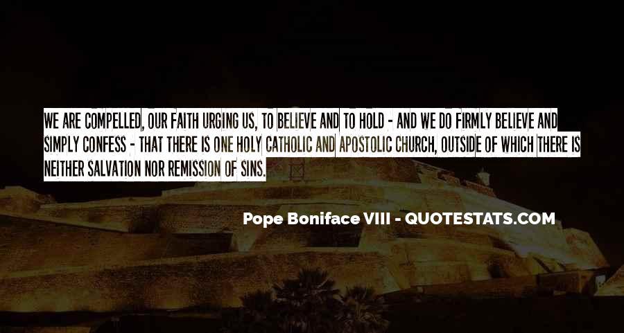 Pope Boniface VIII Quotes #1096209