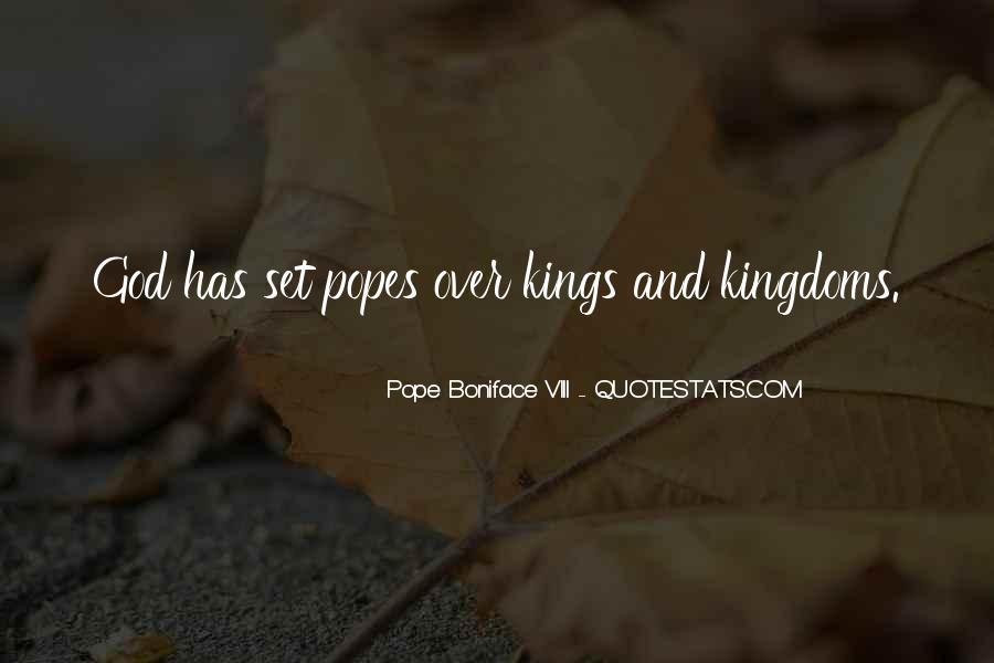 Pope Boniface VIII Quotes #264417