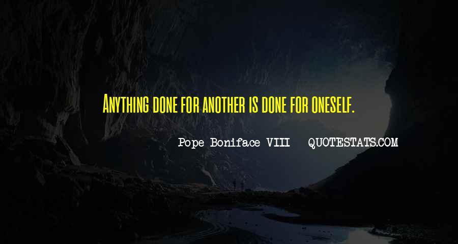 Pope Boniface VIII Quotes #52796