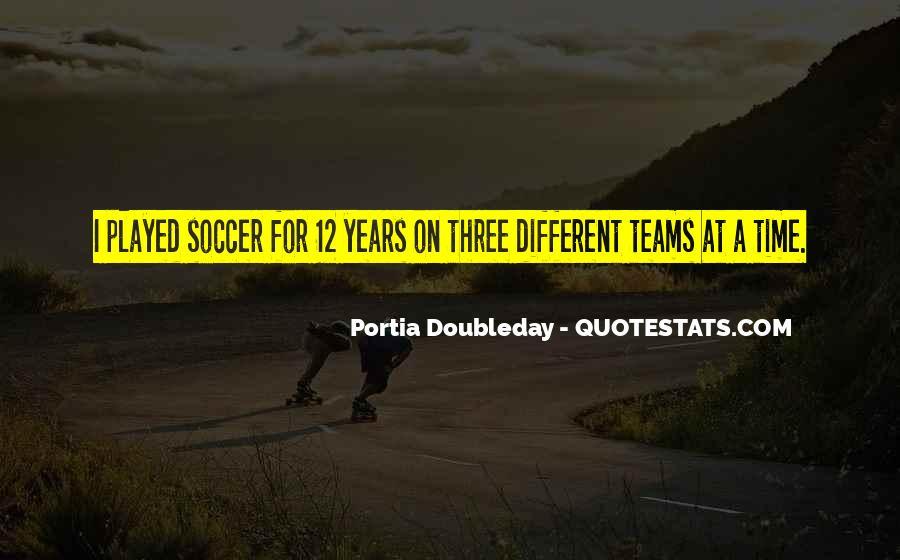 Portia Doubleday Quotes #241657