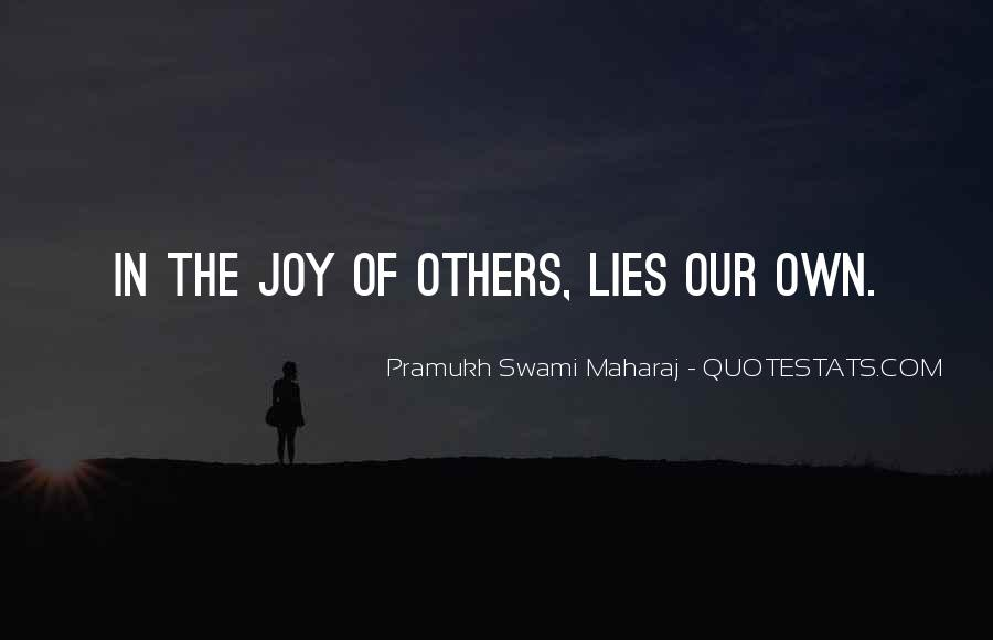 Pramukh Swami Maharaj Quotes #702516