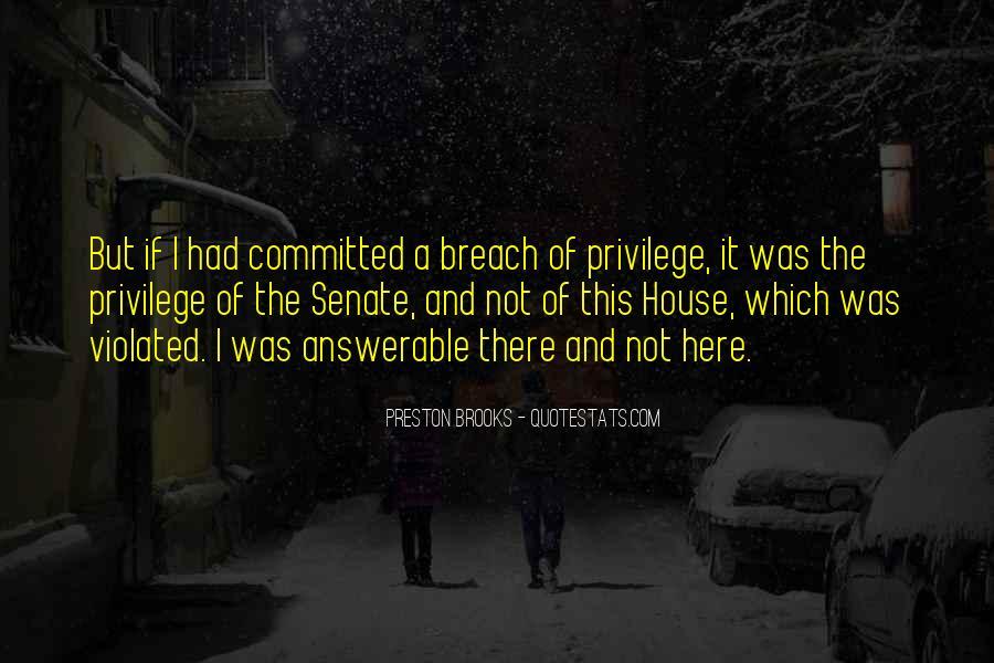 Preston Brooks Quotes #1621719