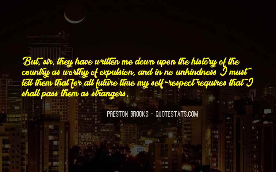 Preston Brooks Quotes #421545