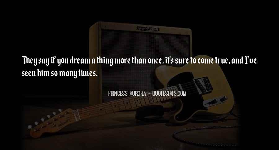 Princess Aurora Quotes #1631445