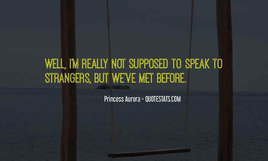 Princess Aurora Quotes #1773040