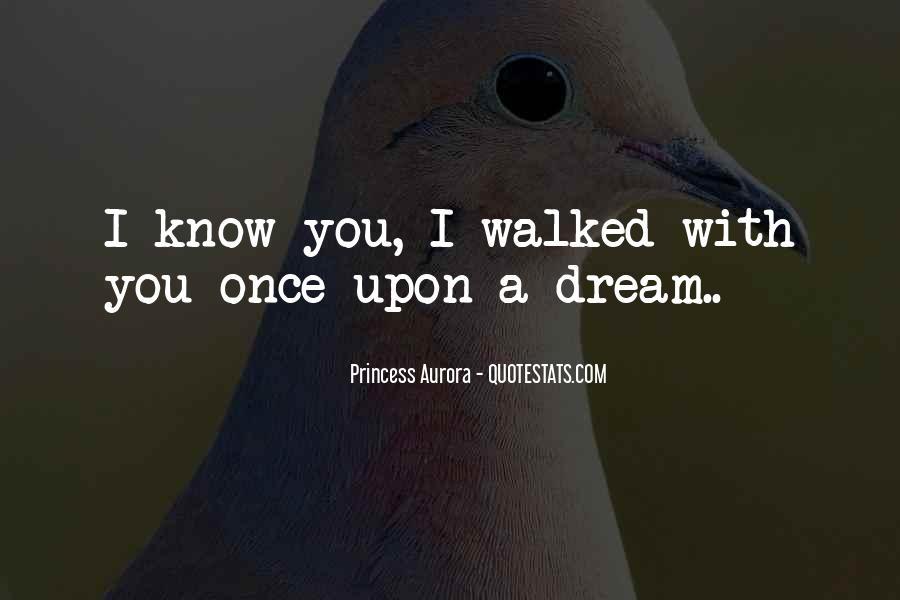 Princess Aurora Quotes #531609
