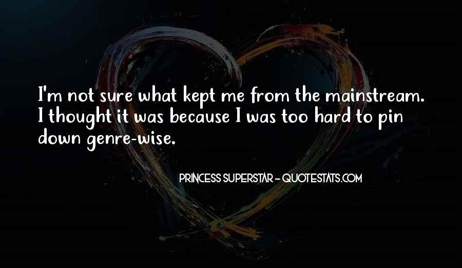 Princess Superstar Quotes #1140587