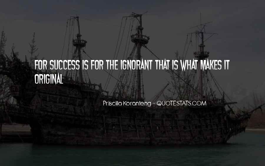 Priscilla Koranteng Quotes #1117626
