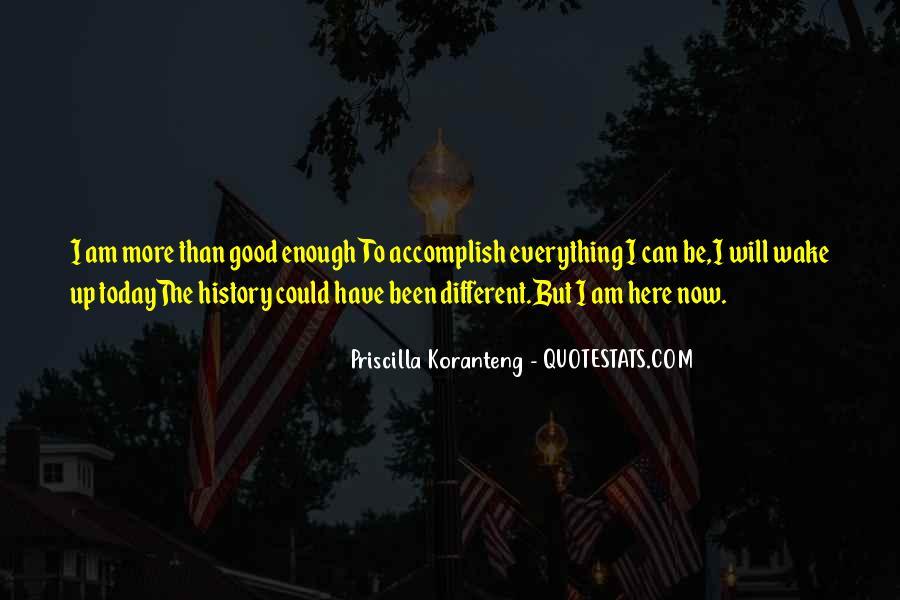 Priscilla Koranteng Quotes #1472119