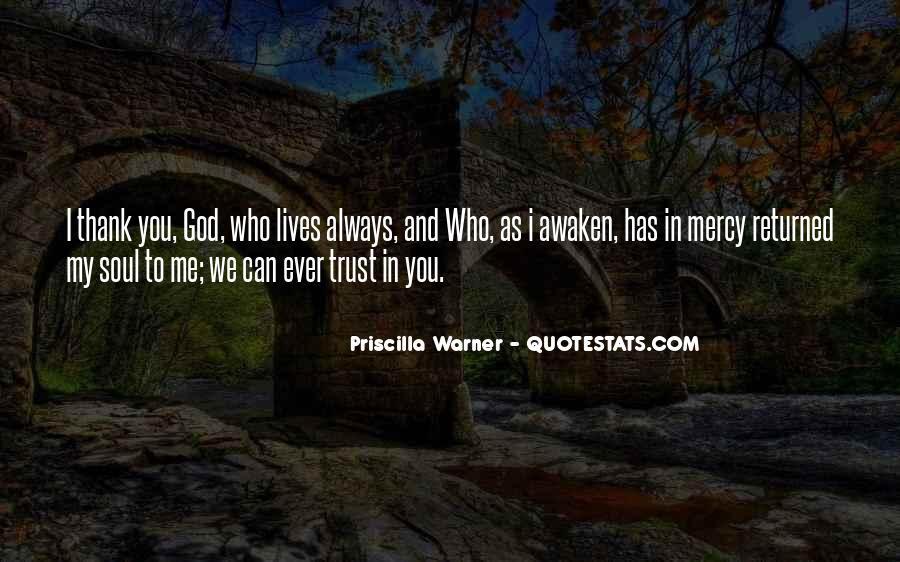 Priscilla Warner Quotes #416474