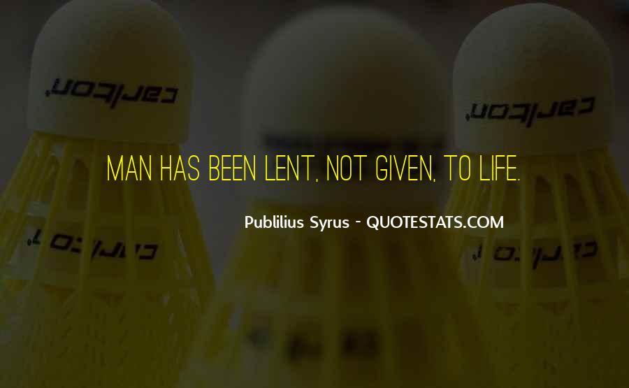 Publilius Syrus Quotes #1016961