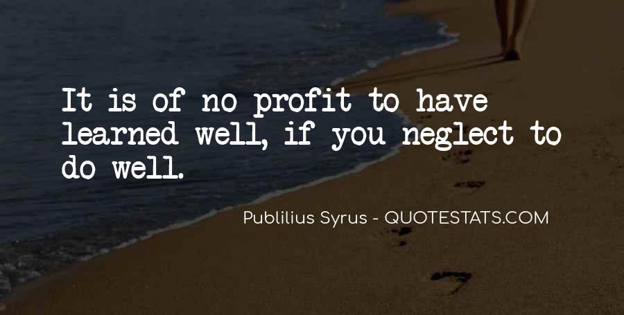 Publilius Syrus Quotes #1698344