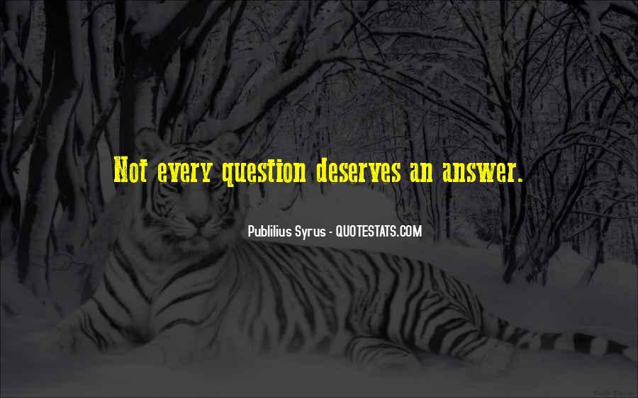 Publilius Syrus Quotes #1764627