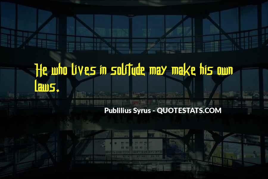 Publilius Syrus Quotes #1806275