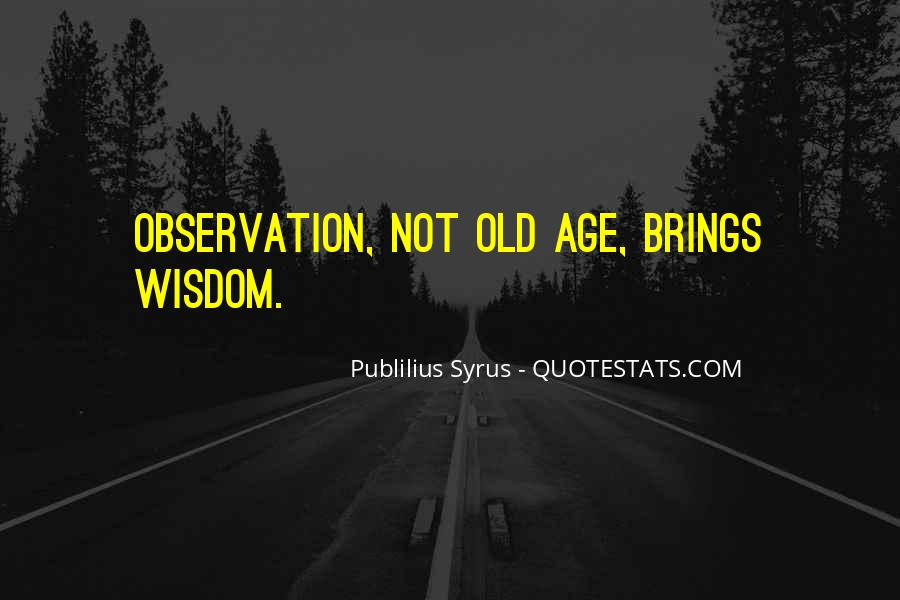 Publilius Syrus Quotes #1827747