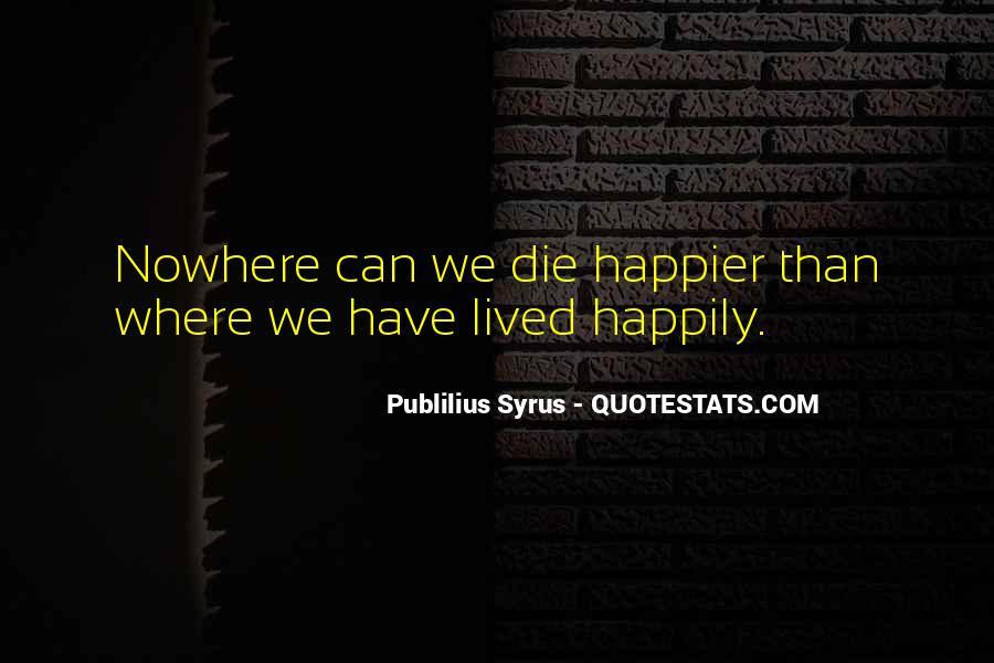 Publilius Syrus Quotes #1828373