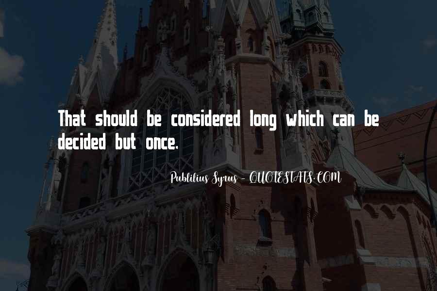 Publilius Syrus Quotes #285766