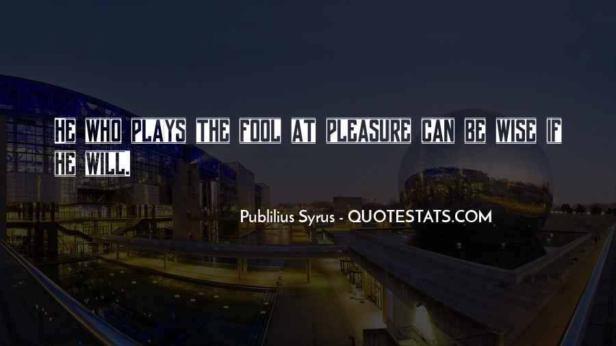 Publilius Syrus Quotes #777174