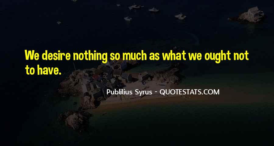 Publilius Syrus Quotes #828873