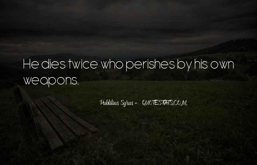 Publilius Syrus Quotes #945498