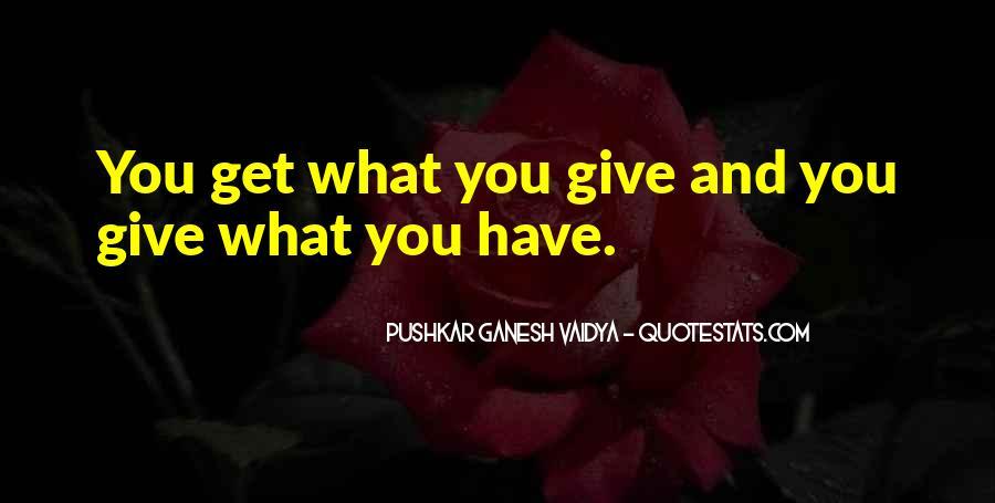 Pushkar Ganesh Vaidya Quotes #24761